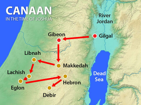 The Israelites went to capture the cities of Libnah then Eglon, Hebron and Debir before returning victoriously to Gilgal. – Slide 15