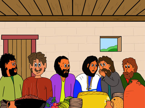 John, who was sitting near Jesus, whispered to Him: 'Jesus! Can you tell me who it is?' <br/>Jesus whispered to John: 'It is the person to whom I will give this piece of bread when I have dipped it in the dish.' – Slide 17