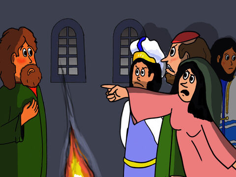 Peter was standing by the fire warming himself. He was asked again, 'Aren't you one of His disciples too?' – Slide 33