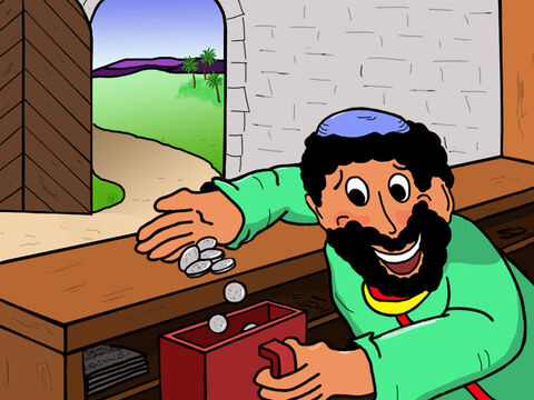 Zacchaeus quickly collected the money and put the extra tax he had charged into a special box for himself. That's how he became rich. – Slide 10