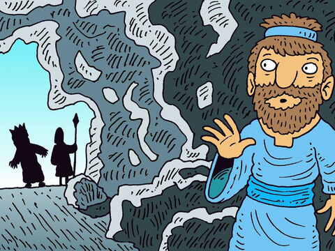 But King Saul was very tired and went into the same cave to rest, while his soldiers stood guard outside. David kept very quiet. – Slide 4