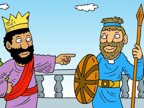 Then King Saul had another idea. 'You can marry my daughter, if you fight bravely and beat the Philistines. You will be the Captain of my army,' he said. – Slide 5