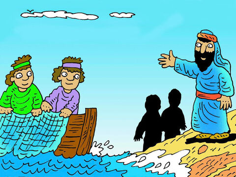 The first four Jesus found were fishermen. Simon (Peter) and Andrew left their fishing and their families and followed Jesus. – Slide 2