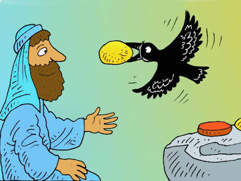 And late in the afternoon, just before the sun sets, the ravens came back again, with food for Elijah. – Slide 6