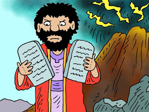 Moses came down from the mountain and was very upset to see the people praying to an idol, so he destroyed it. Then the people were sorry and only prayed to the one true God. – Slide 8