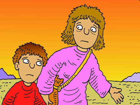 Abraham sadly gave Hagar a piece of bread and one bottle of water and sent her and his son Ishmael, off into the lonely, hot desert. – Slide 4