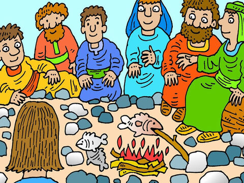 A short time later, seven of Jesus' disciples returned from fishing to find Jesus cooking fish on a fire on the beach and they ate breakfast with Him. Jesus really was alive! – Slide 6