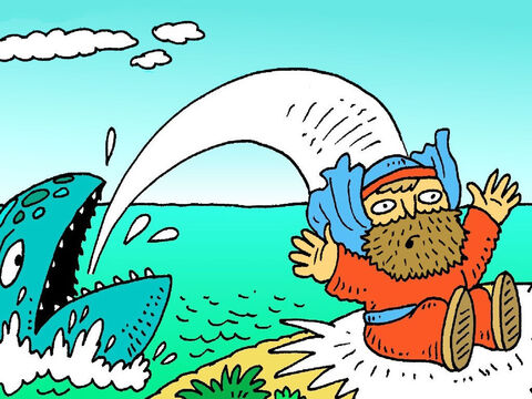 'Thank you God for saving me! I will never try to hide from you again.' The big fish took Jonah to dry land. – Slide 7
