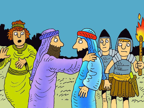 Judas took the temple guards to the Mount of Olives to find Jesus. As he went to greet Jesus with a kiss on the cheek, to show them who to arrest. Jesus asked, 'Judas will you betray me with a kiss?' – Slide 6