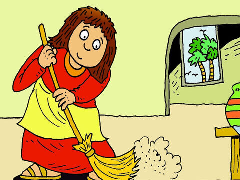 Then she got a broom and swept her whole house, but she didn't find that precious silver coin. – Slide 5