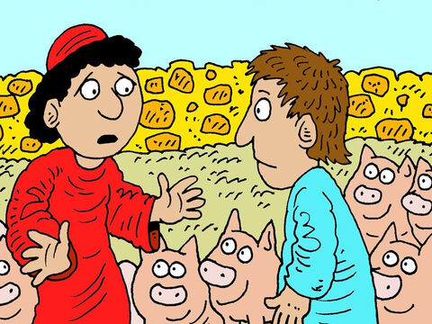 There was a famine in the land and the young son was all alone and hungry. A farmer gave him a job looking after his pigs and he wanted to eat the pig food. – Slide 7