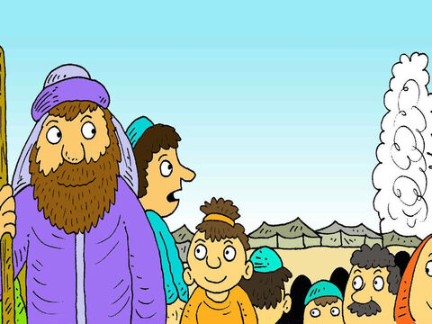 Moses knew that God was always with them and would take them safely, to their new land. – Slide 7
