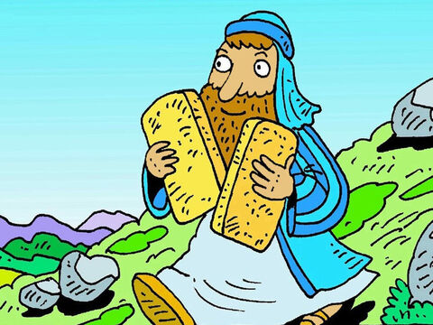 Moses went back up the mountain again, with two new stones. God gave Moses the new rules again. 'Tell the people to live by these good rules,' God said. – Slide 5