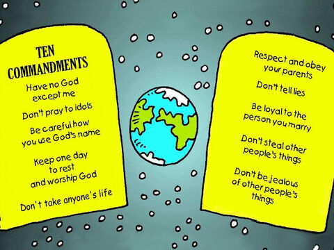 'Now they will know what is the right thing to do and how to live good lives.' God's rules are called the Ten Commandments. – Slide 6
