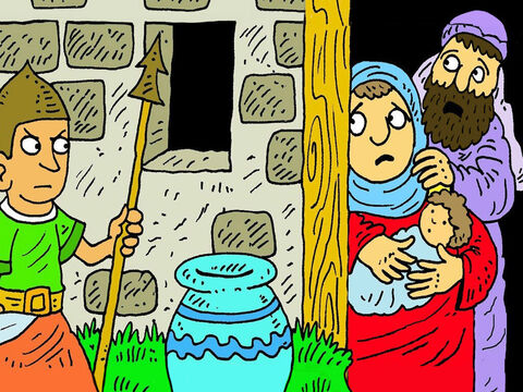 He sent his soldiers to find all the baby boys in Hebrew families. The families were sad when the soldiers came to take their babies away. – Slide 2