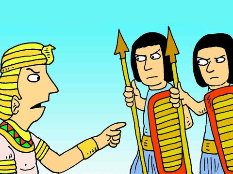 But King Pharaoh sent his soldiers to chase after the people. 'Hurry and bring them back. I need them to do all my work!' he said. – Slide 5