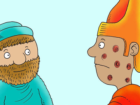 Moses asked Pharaoh again to let the people go, but he still said, 'No!' God sent sores and boils on Pharaoh and the Egyptians. They felt very sick and sore, but Pharaoh would not change his mind. – Slide 4