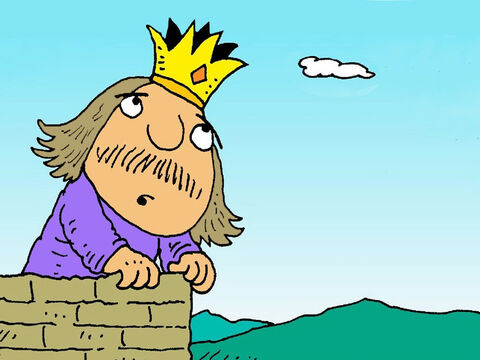 God was not pleased with this king who thought he didn't need Him. 'You will spend some time living like an animal!' said God. – Slide 2