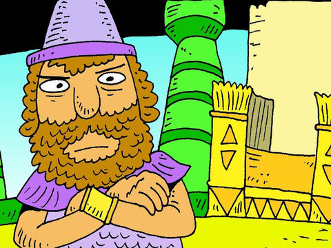 Nebuchadnezzar was a very powerful and bossy king. – Slide 2