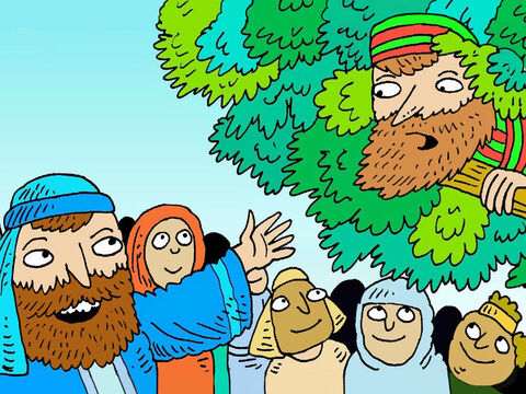 Jesus stopped under the tree He looked up. 'Zacchaeus come down,' said Jesus, 'I am coming to your house today.' – Slide 5