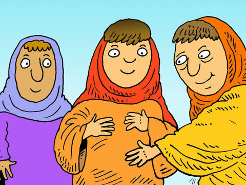 When Elisabeth was six months pregnant her cousin Mary came to visit her. As Mary called out, Elisabeth's baby, in her tummy, was so happy he began to jump. – Slide 6