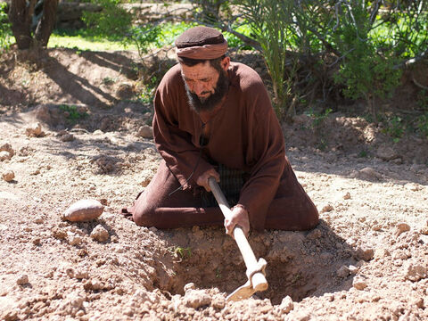 But the third servant went and dug a hole in the ground. – Slide 8