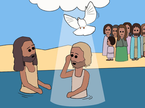 As soon as Jesus came up out of the water, the heavens were opened and He saw the Spirit of God coming down looking like a dove. A voice from heaven said, 'This is my beloved Son, and I am wonderfully pleased with Him.' – Slide 19