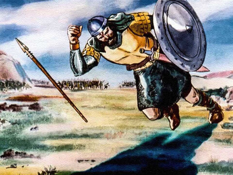 And the mighty Goliath, the pride of the Philistine army, fell to the earth and was slain. – Slide 13