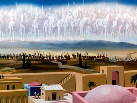 The enemy was still there, but now he saw horses and chariots of fire standing ready to defend Elisha. – Slide 27