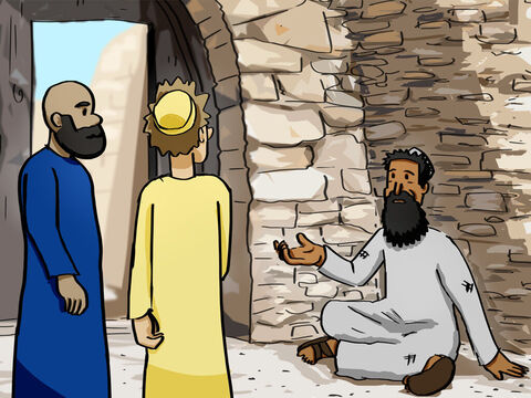 Peter and John went to the Temple one afternoon to take part in the three o'clock prayer service. As they approached the Temple by the Beautiful Gate, they saw a man who was lame from birth begging. When he saw Peter and John about to enter, he asked them for some money. – Slide 1