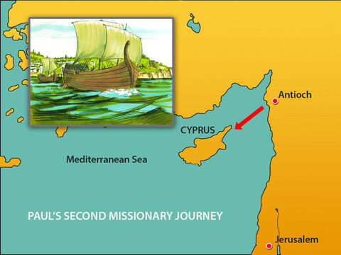 They sailed for Cyprus to visit the Christians there and encourage them. – Slide 3