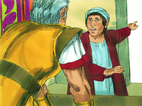 But Paul's nephew, his sister's son, heard of their plan and went to the fortress and told Paul.Paul asked one of the Roman officers, 'Take this young man to the commander. He has something important to tell him.' – Slide 21
