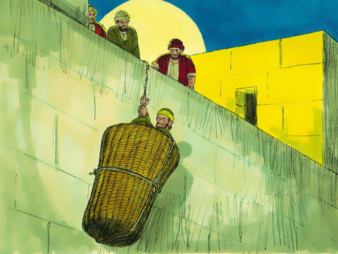 Saul's followers took him by night and lowered him in a basket through an opening in the wall so he could escape. – Slide 20