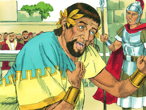 Some time later, Herod Agrippa went to Caesarea and, wearing his royal robes, gave a public address. The crowd listening shouted, This is the voice of a god, not of a man.' King Herod Agrippa enjoyed the flattery. Immediately an angelof the Lord struck him down and he died. – Slide 12