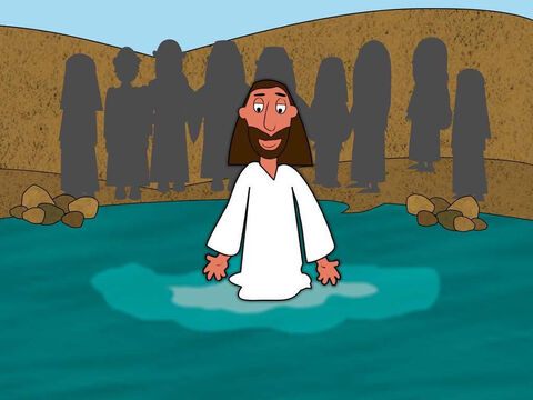 One day, whilst John was baptising, Jesus came to the river. He walked into the water towards John because He wanted to be baptised. – Slide 2