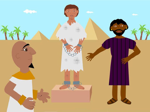 Joseph was taken down to Egypt to be sold by the merchants but God was still with him. A man called Potiphar, who was captain of Pharaoh's guard, bought Joseph to be a servant in his household. – Slide 1