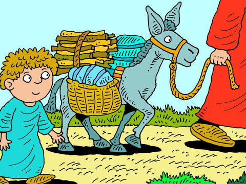 They took wood, two servants, provisions and a donkey then set off for the land of Moriah. – Slide 5