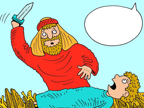He lifted the knife and was ready to use it when suddenly the angel of the Lord called out, 'Abraham! Abraham!' – Slide 15