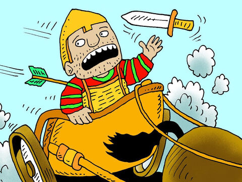 King Ahab had gone into battle disguised as an ordinary soldier with lots of amour for protection. During the battle a stray arrow hit him, finding a small gap in his armour. <br/>'I'm hit' he shouted. 'Get me out of here!' <br/>He left the battle mortally wounded. – Slide 23