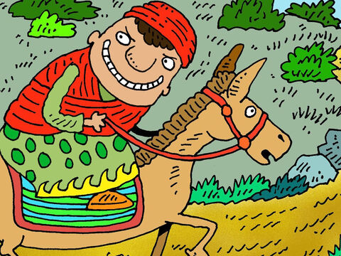The next morning Balaam saddled his donkey and set off towards Moab. But God was angry with Balaam's eager attitude. – Slide 4