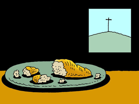 The bread was to be a symbol of Jesus' body which would be broken when He died on the cross. Breaking bread like this was to remind us that Jesus suffered and died so we could be forgiven for all the wrong things we do. – Slide 4