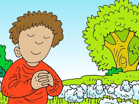 Out on the quiet hills he learnt to pray to God and trust in Him. – Slide 10