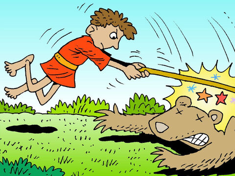 The bear would thrust out his claws but David would keep on the attack. He explained to King Saul, 'If it turns on me, I catch it by the jaw and club it to death.' – Slide 14