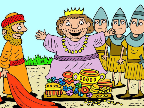Ehud revealed the tribute gifts for the king who was delighted to see the treasures. – Slide 10
