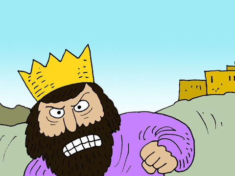 When King Ahab saw Elijah, he was angry. – Slide 14