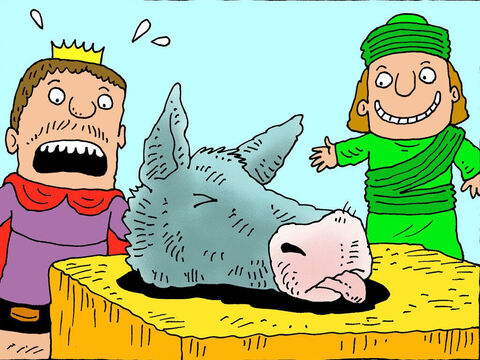 'Your majesty,' said a shopkeeper, 'Can I sell you this donkey's head to eat.'<br/>'How much?' asked the King.<br/>'Eighty pieces of silver,' the shopkeeper replied. Jehoram gasped at the price. – Slide 6