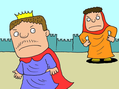 'If God doesn't help you, what can I do?' the king protested. 'There is nothing left – no bread, no wine! It's all gone!' He moved on again but the woman called out again. – Slide 9