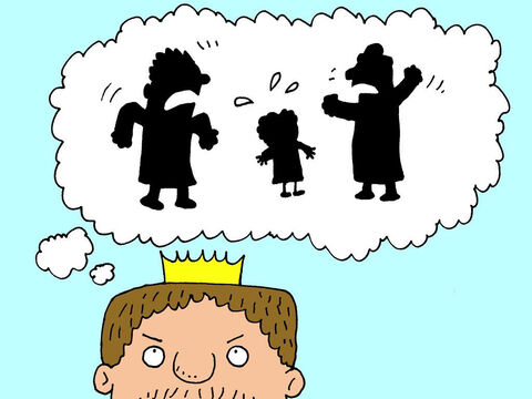 The king was disgusted and upset. What a horrible situation. People arguing over who they should eat next. – Slide 11