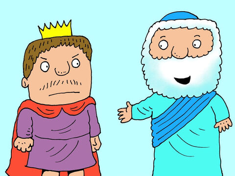But Elisha wasn't afraid of the Kings temper tantrum. 'This is what the Lord says,' said Elisha. 'Tomorrow there will be heaps of food in the city and it will all be very cheap. – Slide 18