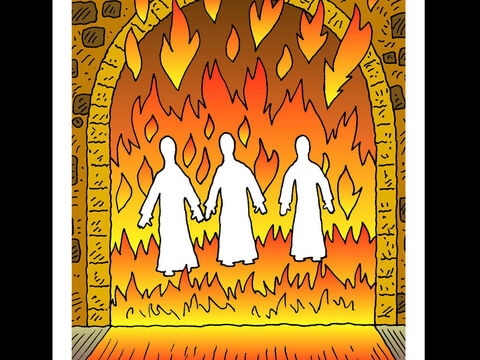 Meshach, Shadrach and Abednego <br/>These three Jews refused to bow to a large idol even when threatened with being thrown into a furnace. God rescued them from the flames. – Slide 16